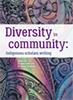 Diversity in community: Indigenous scholars writing