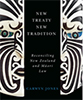New treaty, New Tradition: Reconciling New Zealand and Māori Law